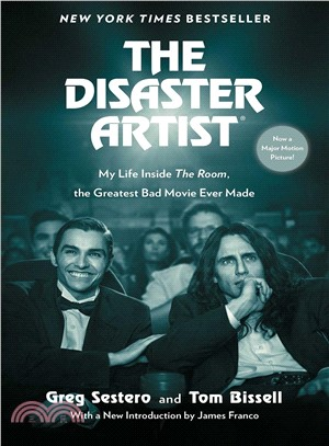 The Disaster Artist ─ My Life Inside the Room, the Greatest Bad Movie Ever Made (Movie Tie-In)
