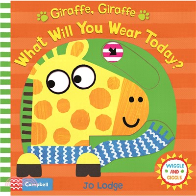 Giraffe, Giraffe What Will You Wear Today? (硬頁操作書)