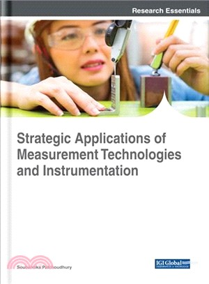 Strategic Applications of Measurement Technologies and Instrumentation