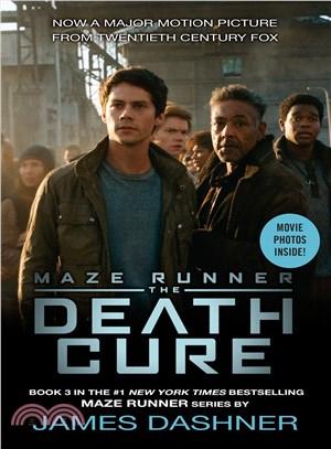 Maze Runner 3: The Death Cure (Movie Tie-In)