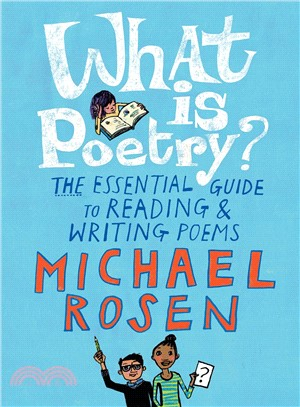 What Is Poetry? ― The Essential Guide to Reading and Writing Poems