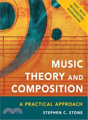Music theory and composition :  a practical approach /