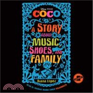 Coco ─ A Story About Music, Shoes, and Family