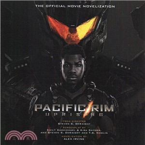 Pacific Rim Uprising ― The Official Movie Novelization