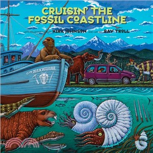 Cruisin' the Fossil Coastline ― The Travels of an Artist and a Scientist Along the Shores of the Prehistoric Pacific