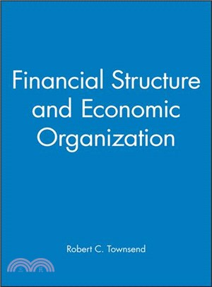 Financial structure and economic organization:key elements and patterns in theory and history