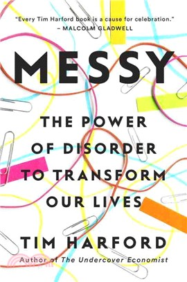 Messy ─ The Power of Disorder to Transform Our Lives
