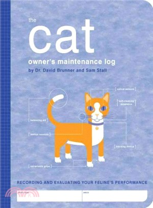 The Cat Owner's Maintenance Log ─ A Record of Your Feline's Performance