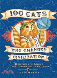100 Cats Who Changed Civilization—History's Most Influential Felines