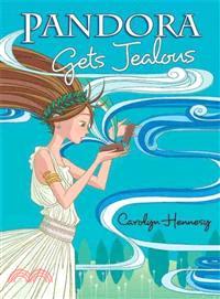 Pandora Gets Jealous―Book 1