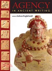 Agency in Ancient Writing