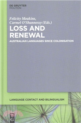 Loss and Renewal ― Australian Languages Since Colonisation