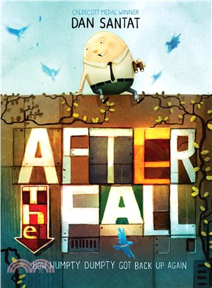 After the Fall ─ How Humpty Dumpty Got Back Up Again