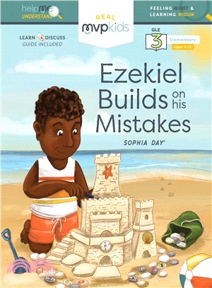 Ezekiel Builds on His Mistakes ― Feeling Regret & Learning Wisdom