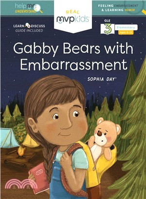 Gabby Bears With Embarrassment ― Feeling Embarrassment & Learning Humor