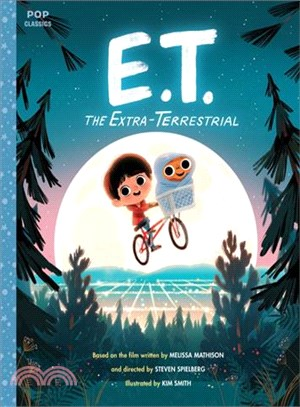 E.t. the Extra-terrestrial ― The Classic Illustrated Storybook