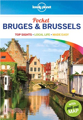 Lonely Planet Pocket Bruges & Brussels ─ Top Sights, Local Life, Made Easy