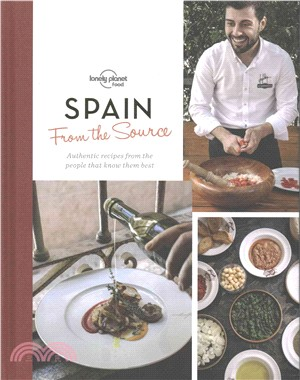 From the Source Spain ─ Spain's Most Authentic Recipes from the People That Know Them Best