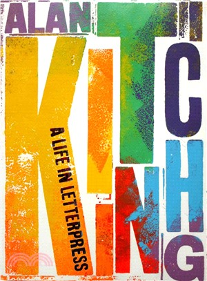 Alan Kitching  :a life in letterpress