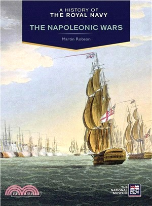 A History of the Royal Navy ― The Napoleonic Wars