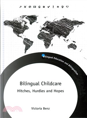 Bilingual Childcare ─ Hitches, Hurdles and Hopes