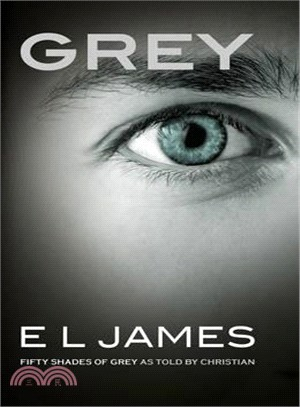 GREY: Fifty Shades of Grey as Told by Christian! (英國版)