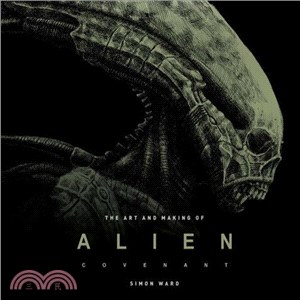 Alien Covenant ― The Art of the Film