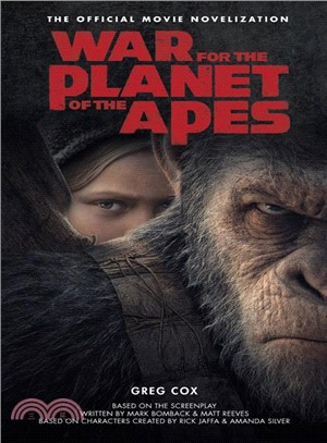 War for the Planet of the Apes ― Official Movie Novelization