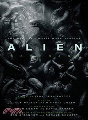 Alien Covenant ― The Official Movie Novelization
