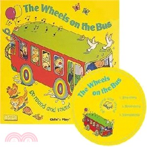 The Wheels on the Bus Go Round and Round (1平裝+1CD)(英國版)