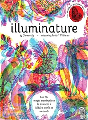 Illuminature: Use the magic viewing lens to discover a hidden world of animals (附三色濾鏡)
