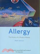 Allergy: The History of a Modern Malady