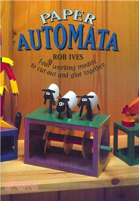 Paper automata :  four working models to cut out and glue together /