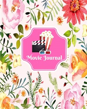 Movie Journal: Write Review And Keep A Record Of All The Movies You Have Watched, A Perfect Book Gift For Movie Lovers, Film Log, Movie Journal (Volume 21)