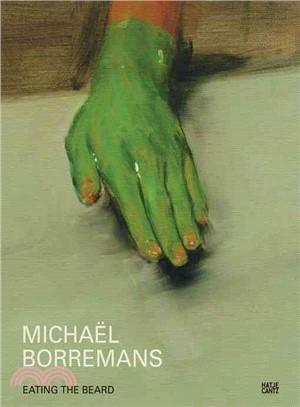 Michaël Borremans:eating the beard