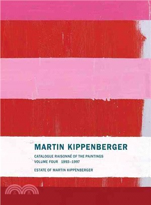 Martin Kippenberger ― Catalogue Raisonn?of the Paintings, 1993-1997