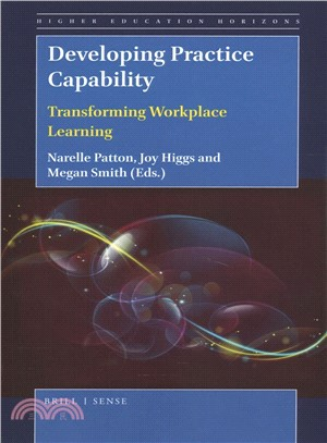 Developing practice capability : transforming workplace learning