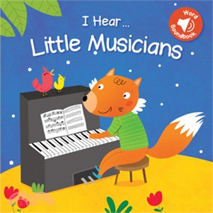 I Hear Little Musicians (硬頁音效書)