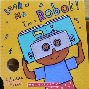 Look at Me: I'm a Robot!