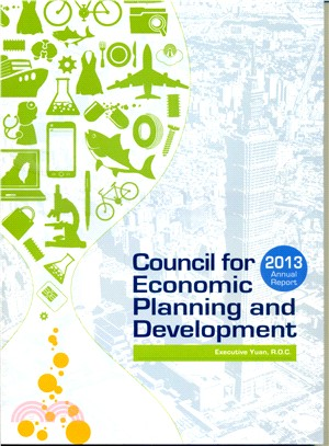 2013 Annual Report of the Council for Economic Planning and Development, Executive Yuan