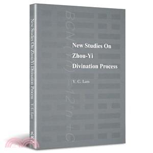 New Studies On Zhou-Yi Divination Process