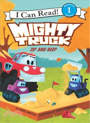 Mighty Truck ― Zip and Beep