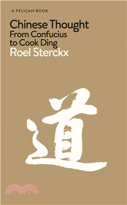 Chinese Thought: From Confucius to Cook Ding