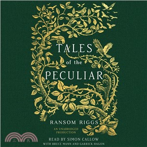 Tales of the Peculiar (4CDs),Ransom Riggs