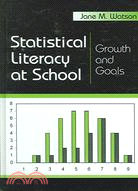 Statistical Literacy at School: Growth And Goals