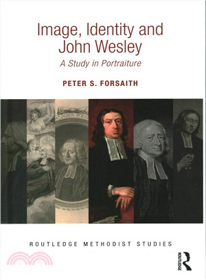 Image, Identity and John Wesley ─ A Study in Portraiture