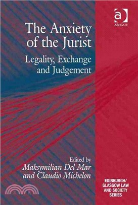 The Anxiety of the Jurist ― Legality, Exchange and Judgement