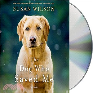 The Dog Who Saved Me