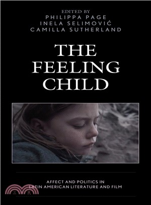 The Feeling Child ― Affect and Politics in Latin American Literature and Film