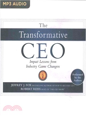 The Transformative Ceo ― Impact Lessons from Industry Game Changers